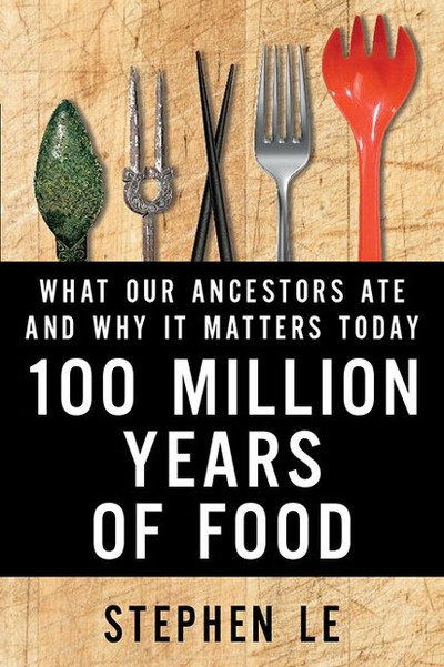 100 million years of food | myfoodistry