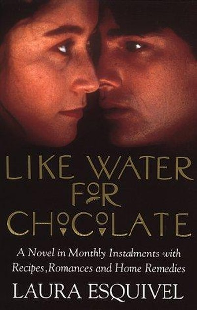 Like Water for Chocolate - Como Agua Para Chocolate | myfoodistry