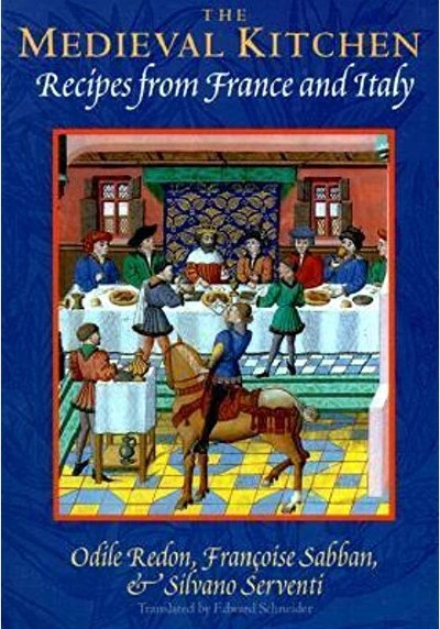 The Medieval Kitchen : Recipes from France and Italy | myfoodistry