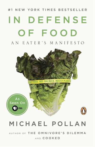 In Defence of Food : An Eater's Manifesto | myfoodistry