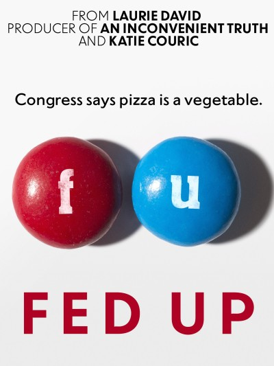 Fed Up | myfoodistry