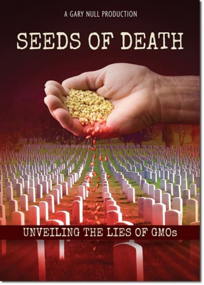 Seeds of Death: Unveiling The Lies of GMO's - Full Movie | myfoodistry